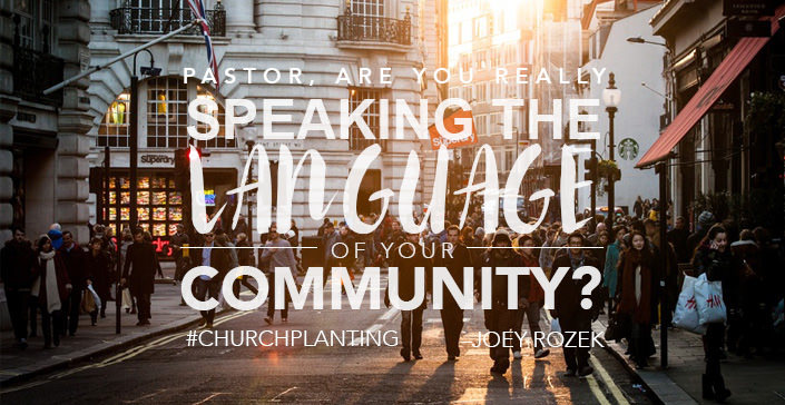 Pastor, Are You Really Speaking the Language of Your Community