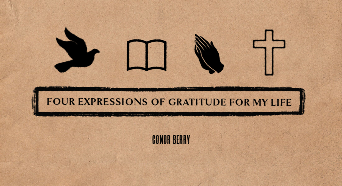 Three Expressions of Gratitude for My Life