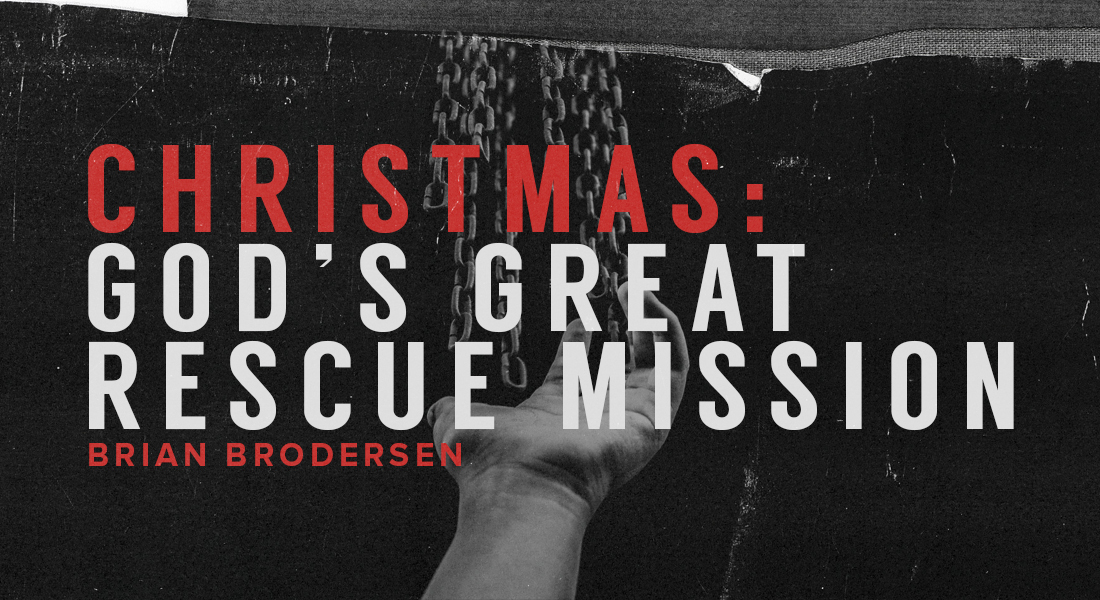 Christmas: God's Great Rescue Mission