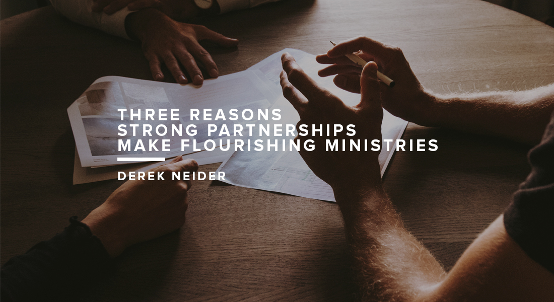 Three Reasons Strong Partnerships Make Flourishing Ministries