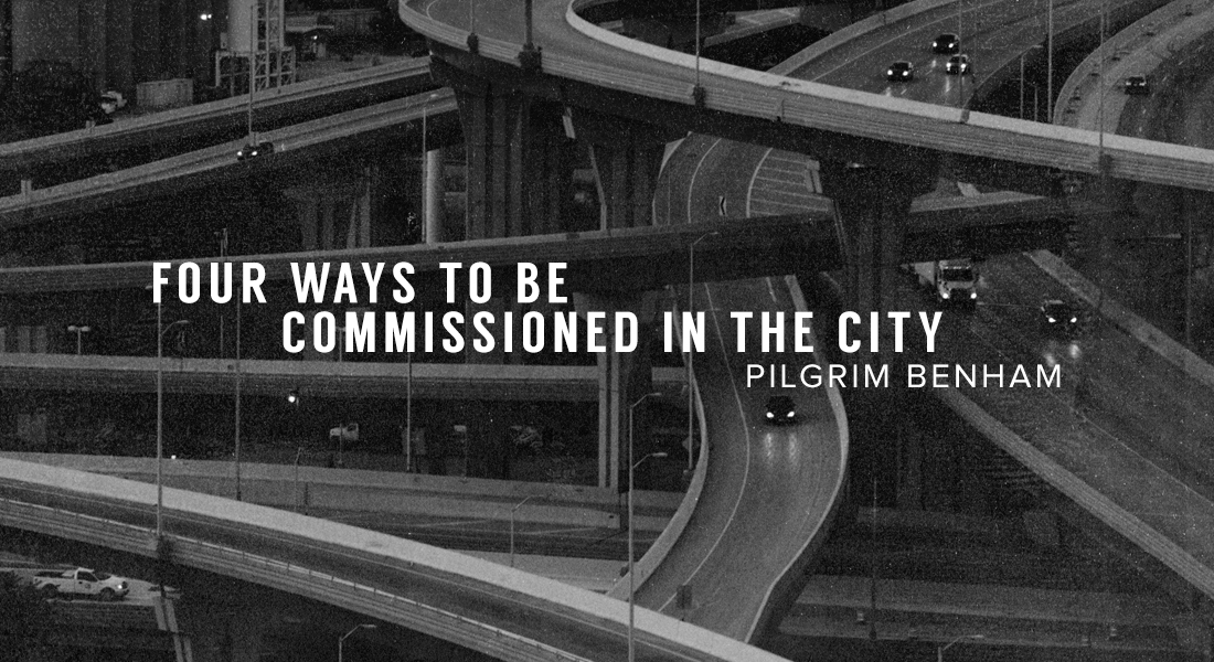 Four Ways to be Commissioned in the City