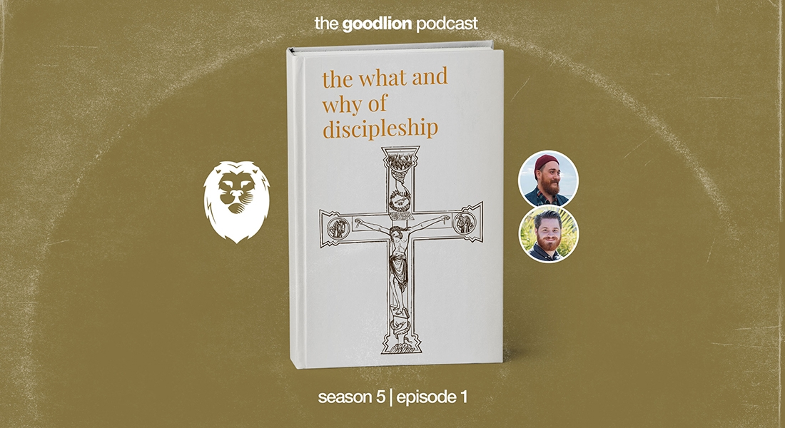 The What and Why of Discipleship