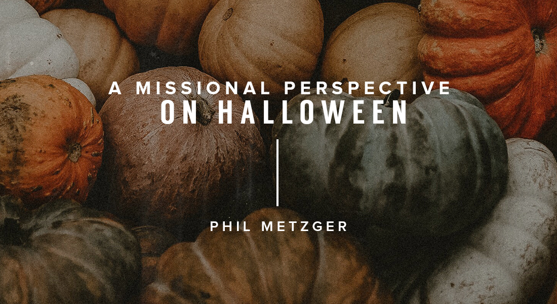 A Missional Perspective on Halloween