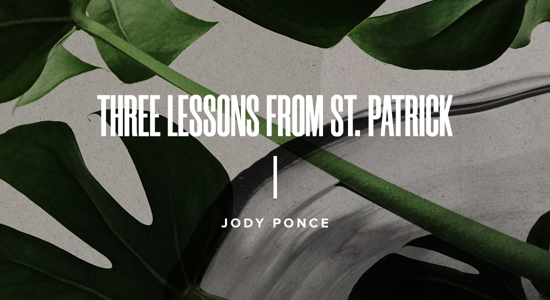 Three Lessons from St. Patrick