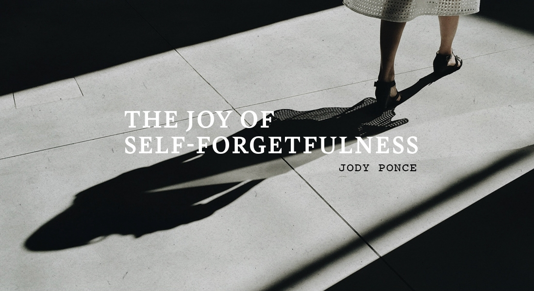 The Joy of Self-Forgetfulness