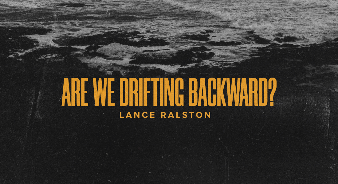 Are We Drifting Backward?