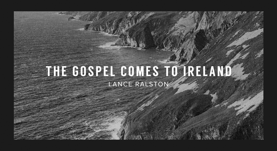 The Gospel Comes to Ireland