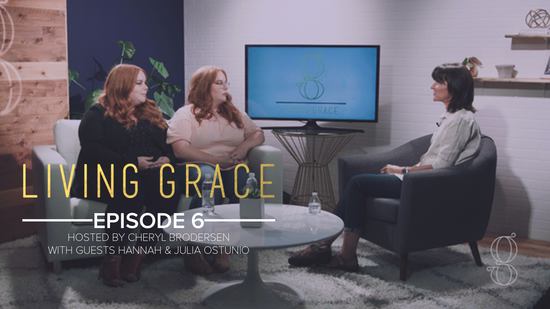 Living Grace Episode 6 - Interview with Hannah and Julia Ostunio