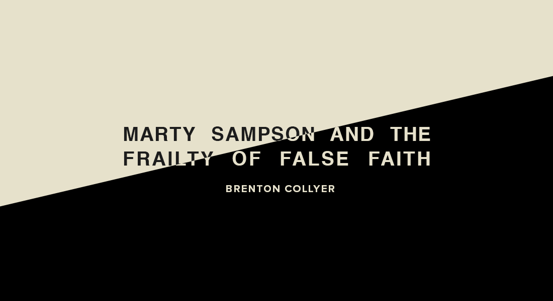 Marty Sampson And The Frailty Of False Faith