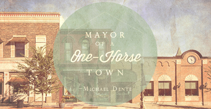 Mayor of a One-Horse Town