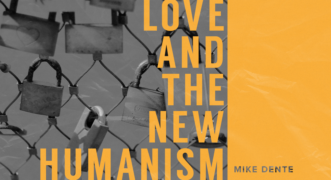 Love and the New Humanism