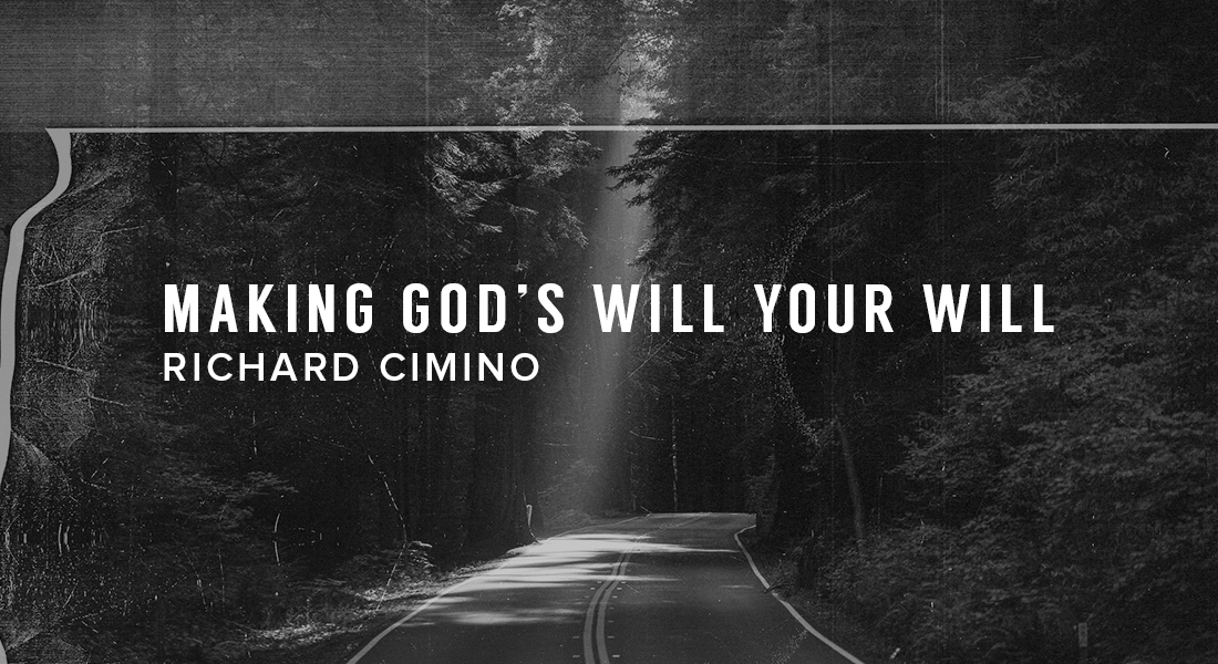 Making God's Will Your Will