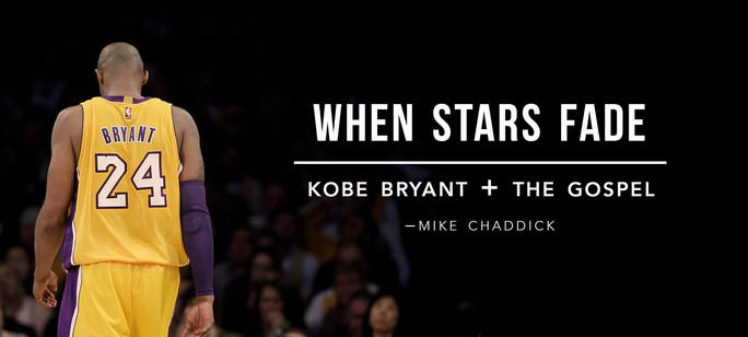 When Stars Fade: Kobe Bryant and the Gospel