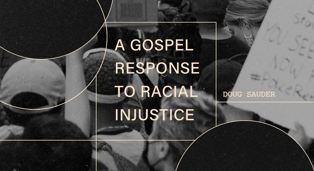A Gospel Response to Racial Injustice