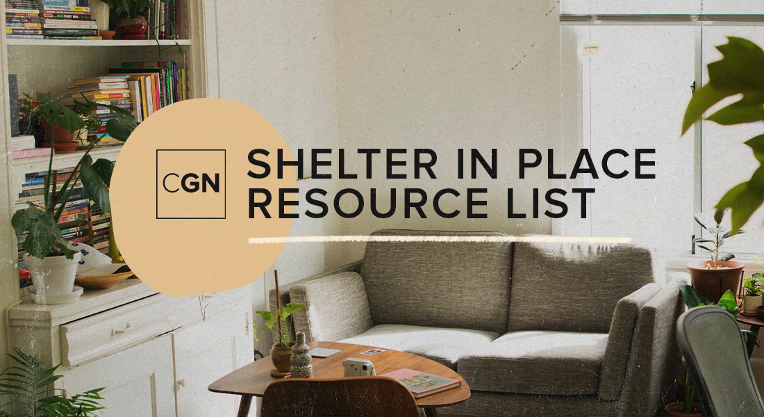 CGN Shelter In Place Resource List