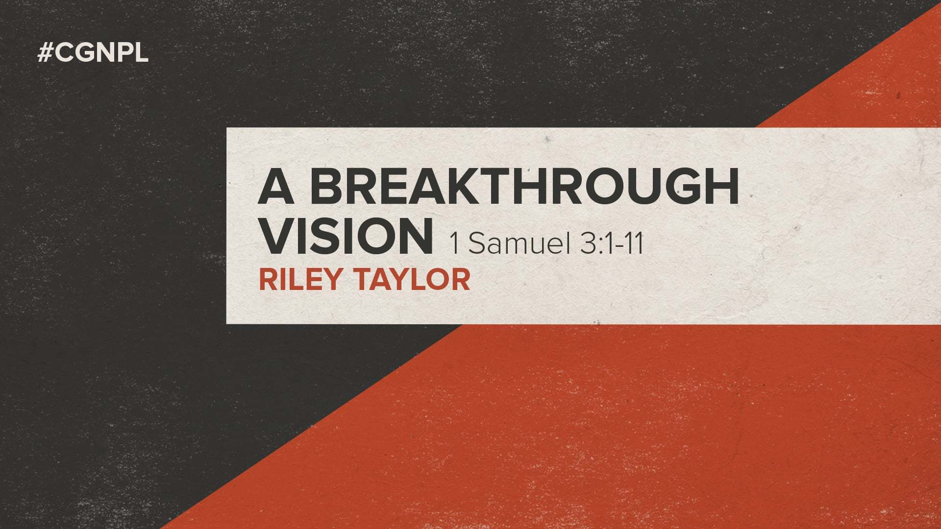 "Riley Taylor – ""A Breakthrough Vision"""