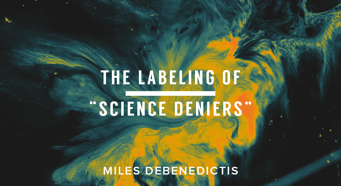 "The Labeling of ""Science Deniers"""
