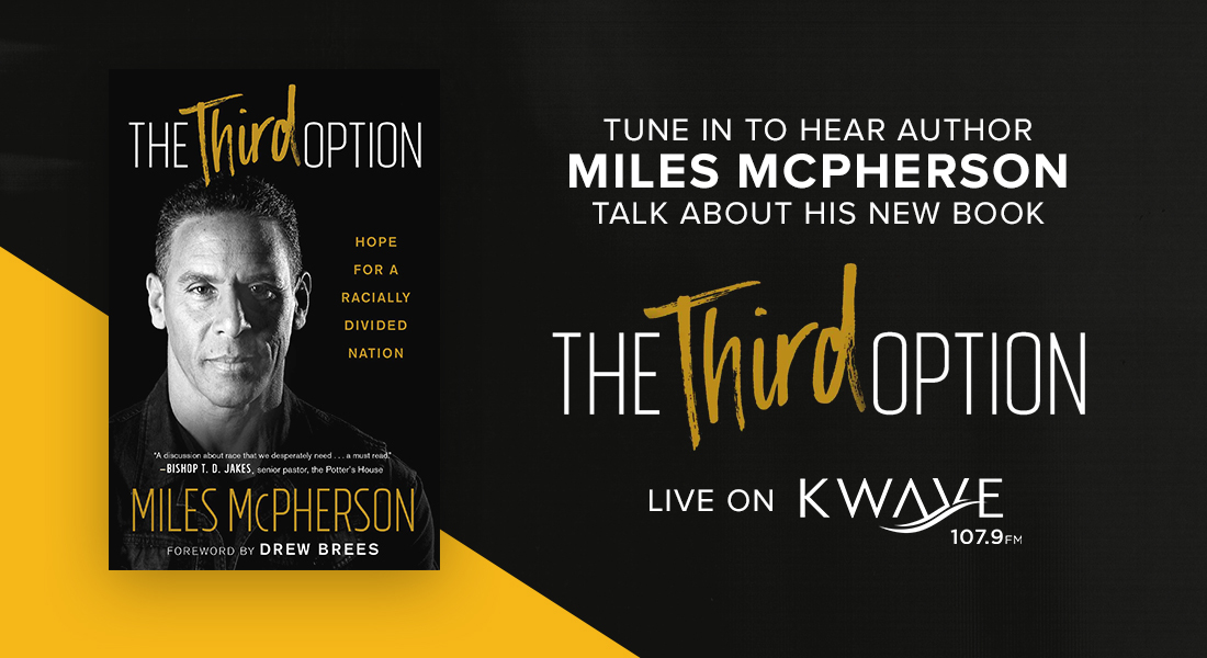 "Miles McPherson Talks About His New Book on KWAVE 107.9 ""The Third Option"""