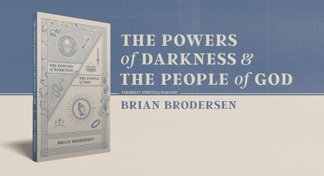 """The Powers of Darkness & the People of God"""
