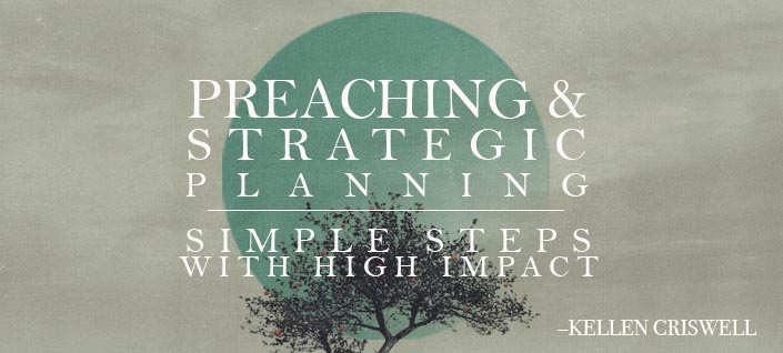 Preaching & Strategic Planning - Simple Steps with High Impact