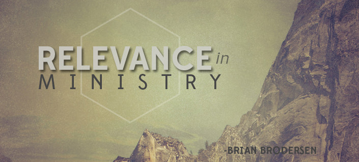 Relevance In Ministry