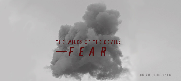 The Wiles of the Devil: Fear