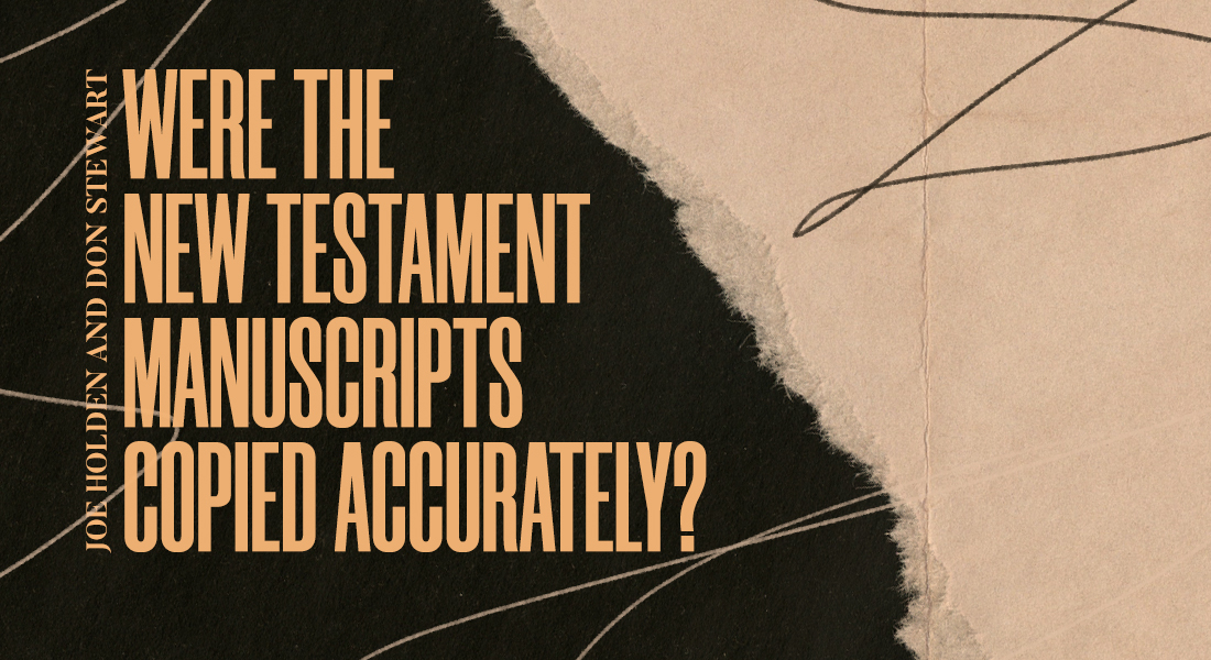 Were the New Testament Manuscripts Copied Accurately?