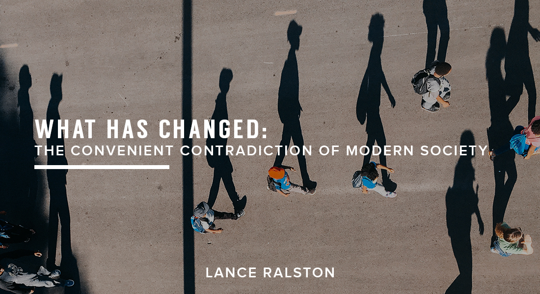 What Has Changed: The Convenient Contradiction of Modern Society