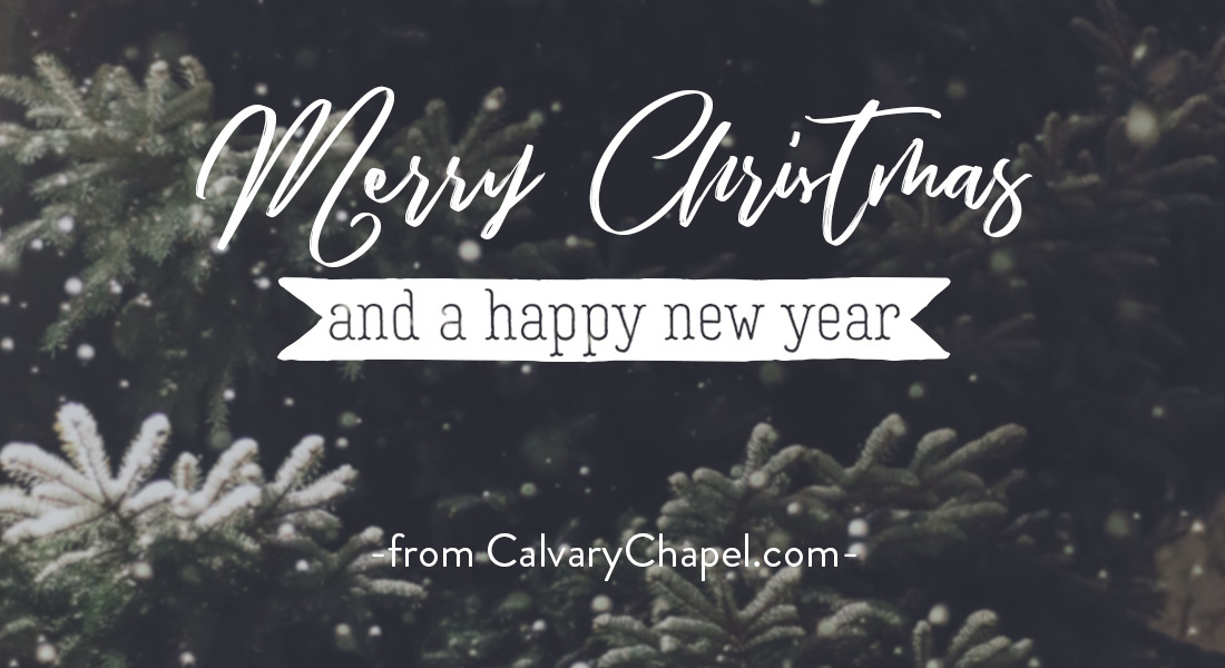 Merry Christmas from CalvaryChapel.com