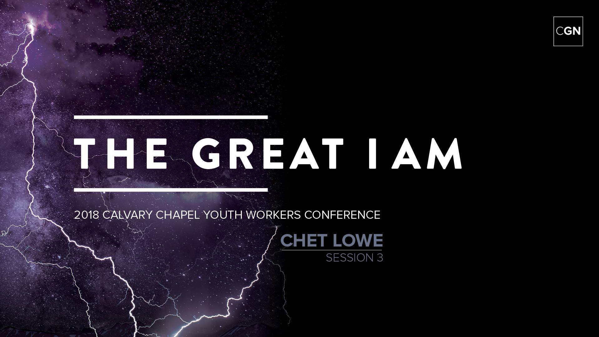 Chet Lowe - Session 3