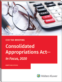 CCH Tax Briefing – Consolidated Appropriations Act – In Focus, 2020