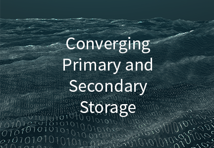 Converging Primary and Secondary Storage