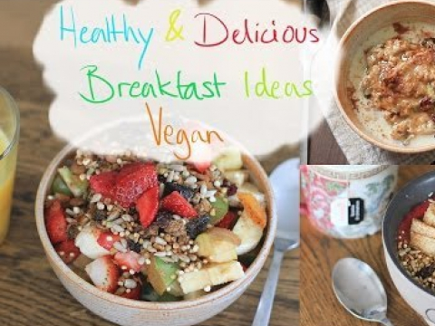 Healthy & Delicious Breakfast Ideas