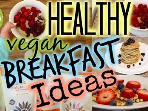 Healthy Vegan Breakfast Ideas