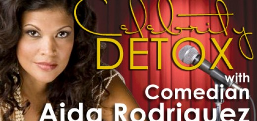 Celebrity Detox with Comedian Aida Rodriguez – Day 1