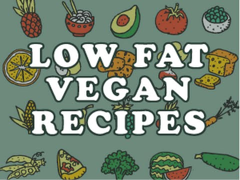 Low Fat Vegan Recipes