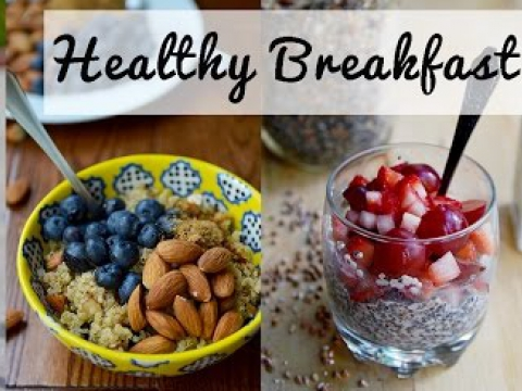 Easy & Healthy Breakfast Ideas