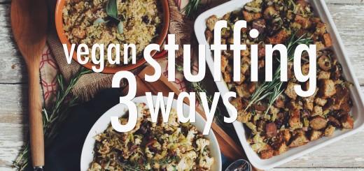 Vegan Stuffing 3 Ways