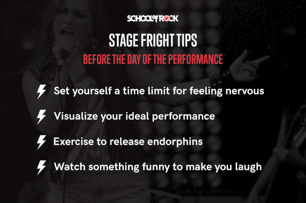 Stage fright tips for the day before are: set a time limit, visualize the best scenario, exercise, and make yourself laugh.