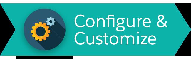 Configure and Customize
