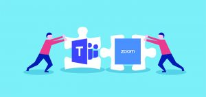Zoom and Teams