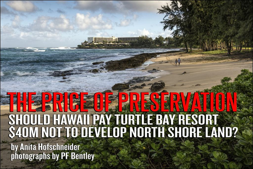 Should Hawaii Pay Turtle Bay Resort to Not Develop Some North Shore Land?