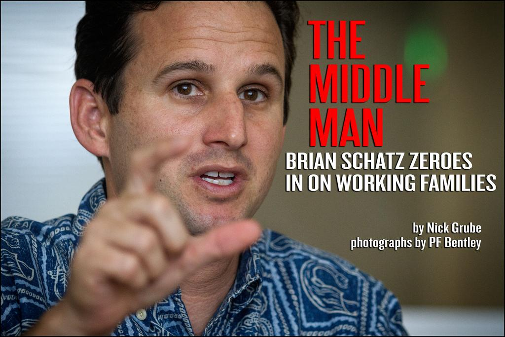 The Middle Man: Hawaii's Brian Schatz Zeroes In On Working Families