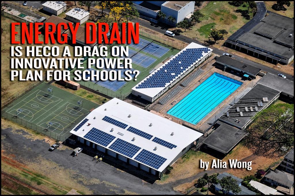 Energy Drain: Is HECO a Drag on Hawaii Schools' Renewable Power Plan?