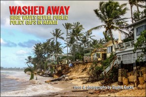 Washed Away: Huge North Shore Waves Reveal Hawaii's Public Policy Gaps