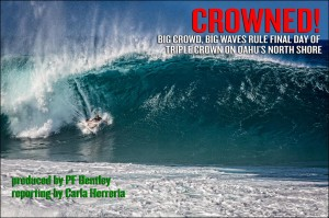 Big Crowd, Big Waves Rule Final Day of Triple Crown on Oahu's North Shore