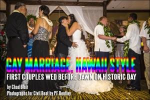 Gay Marriage, Hawaii Style