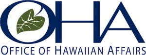 Hawaii State Salaries 2013: Pay Inches Up in Office of Hawaiian Affairs