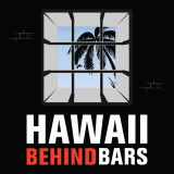 Hawaii Behind Bars