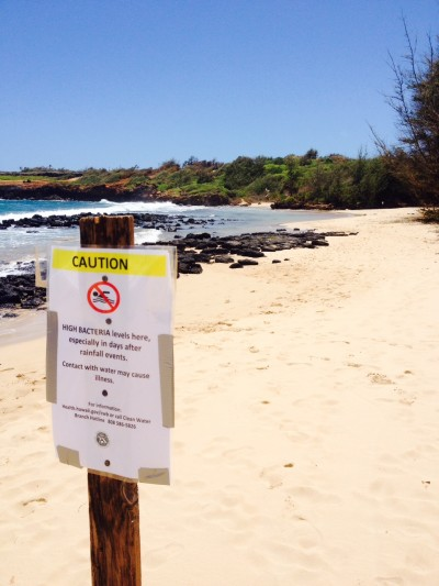 The state Health Department placed this sign warning the public of unsafe wastewater bacteria levels at Gillin's Beach on the shore of Kauai in August after pressure from the EPA.